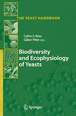 Biodiversity and Ecophysiology of Yeasts (The Yeast Handbook)