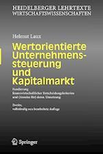 Wertorientierte Unternehmenssteuerung Und Kapitalmarkt af Helmut Laux