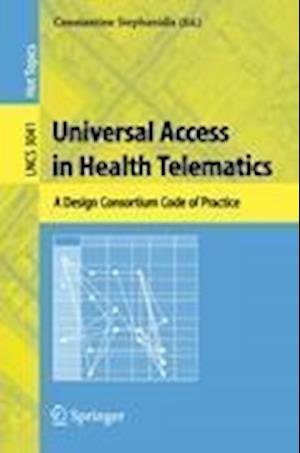 Universal Access in Health Telematics