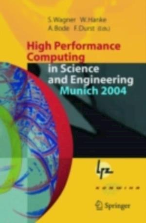 High Performance Computing in Science and Engineering, Munich 2004