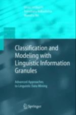 Classification and Modeling with Linguistic Information Granules