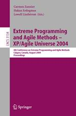 Extreme Programming and Agile Methods - XP/Agile Universe 2004 (Lecture Notes in Computer Science)