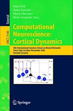 Computational Neuroscience: Cortical Dynamics (Lecture Notes in Computer Science)