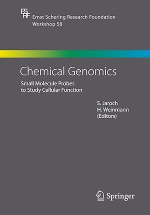 Chemical Genomics : Small Molecule Probes to Study Cellular Function