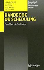 Handbook on Scheduling af Erwin Pesch, Gunter Schmidt, Klaus Ecker