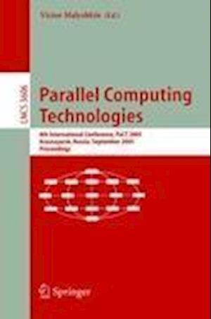 Parallel Computing Technologies : 8th International Conference, PaCT 2005, Krasnoyarsk, Russia, September 5-9, 2005, Proceedings