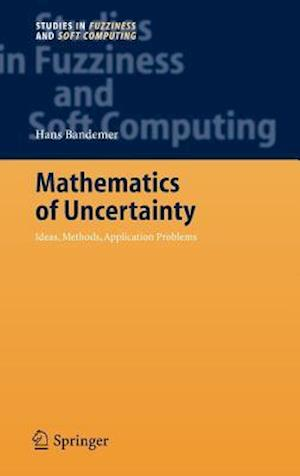 Mathematics of Uncertainty