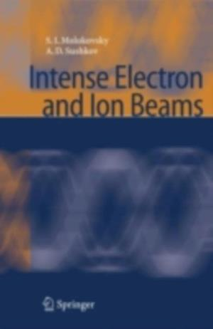 Intense Electron and Ion Beams