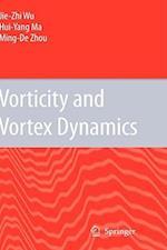 Vorticity and Vortex Dynamics af Hui-Yang Ma, M.-D. Zhou, Jie-Zhi Wu