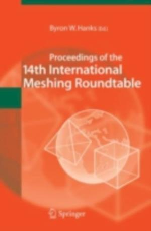 Proceedings of the 14th International Meshing Roundtable