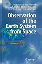 Observation of the Earth System from Space af Gerd Boedecker, Reiner Reigber, Reiner Rummel