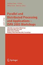 Parallel and Distributed Processing and Applications - ISPA 2005 Workshops (Lecture Notes in Computer Science, nr. 3759)