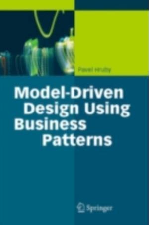 Model-Driven Design Using Business Patterns