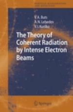 Theory of Coherent Radiation by Intense Electron Beams