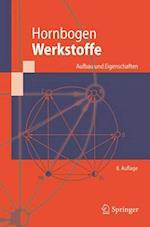 Werkstoffe af Gunther Eggeler, Erhard Hornbogen, Ewald Werner
