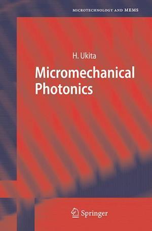 Micromechanical Photonics
