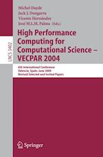 High Performance Computing for Computational Science - VECPAR 2004 (Lecture Notes in Computer Science)