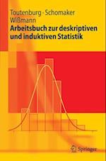 Arbeitsbuch zur deskriptiven und induktiven Statistik af Christian Heumann