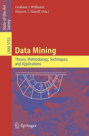 Data Mining : Theory, Methodology, Techniques, and Applications