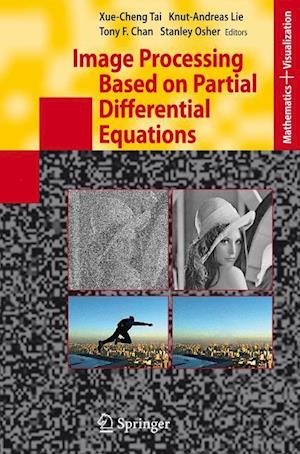 Image Processing Based on Partial Differential Equations: Proceedings of the International Conference on PDE-Based Image Processing and Related Invers