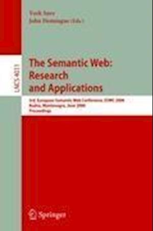 The Semantic Web: Research and Applications : 3rd European Semantic Web Conference, ESWC 2006, Budva, Montenegro, June 11-14, 2006, Proceedings