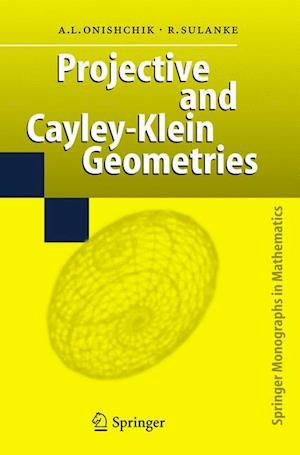 Projective and Cayley-Klein Geometries - A-L Onishchik