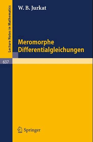 Meromorphe Differentialgleichungen af W.B. Jurkat