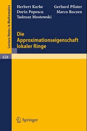 Die Approximationseigenschaft lokaler Ringe af G. Pfister, H. Kurke, D. Popescu
