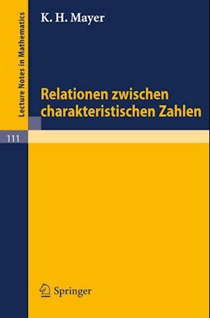 Relationen zwischen charakteristischen Zahlen af K. H. Mayer