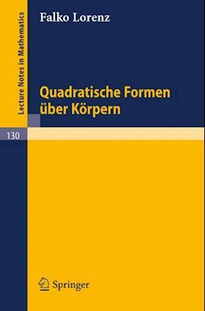 Quadratische Formen uber Korpern af Falko Lorenz