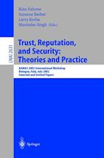 Trust, Reputation, and Security: Theories and Practice (Lecture Notes in Computer Science)