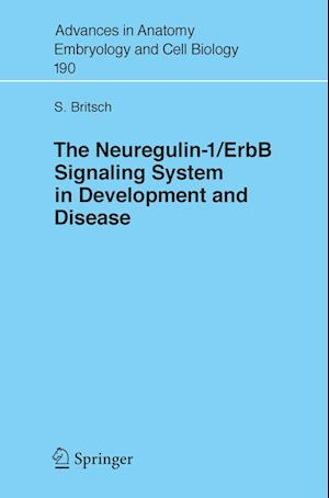 The Neuregulin-I/ErbB Signaling System in Development and Disease