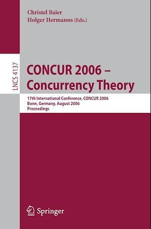 CONCUR 2006 - Concurrency Theory
