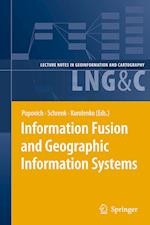 Information Fusion and Geographic Information Systems af Vasily Popovich