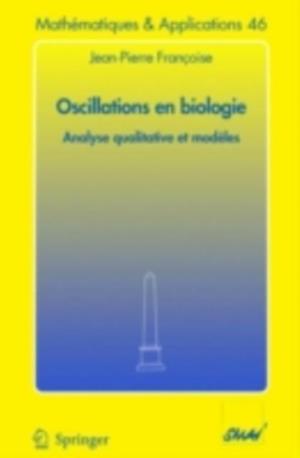 Oscillations en biologie af Jean-Pierre Francoise