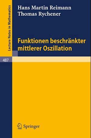 Funktionen beschrankter mittlerer Oszillation af T. Rychener, H.M. Reimann