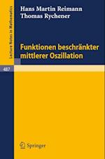 Funktionen beschrankter mittlerer Oszillation (Lecture Notes in Mathematics)