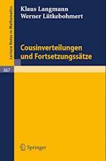 Cousinverteilungen und Fortsetzungssatze (Lecture Notes in Mathematics)