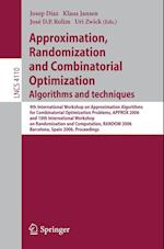 Approximation, Randomization, and Combinatorial Optimizationalgorithms and Techniques (Lecture Notes in Computer Science / Theoretical Computer Science and General Issues, nr. 4110)