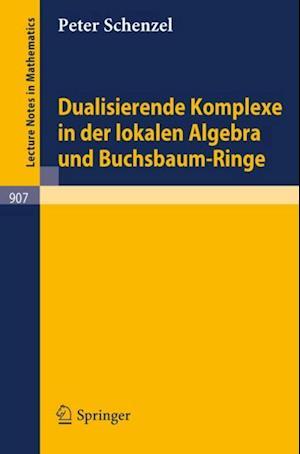Dualisierende Komplexe in der lokalen Algebra und Buchsbaum-Ringe af Peter Schenzel