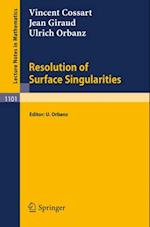 Resolution of Surface Singularities af Jean Giraud, Vincent Cossart, Ulrich Orbanz