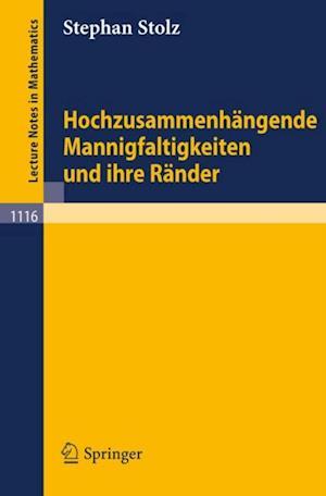 Hochzusammenhangende Mannigfaltigkeiten und ihre Rander af Stephan Stolz