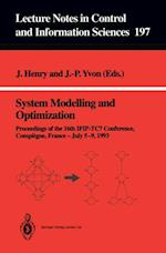 System Modelling and Optimization (LECTURE NOTES IN CONTROL AND INFORMATION SCIENCES)