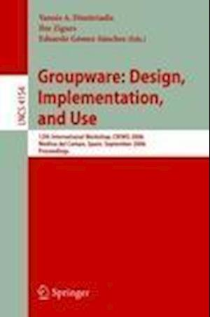 Groupware: Design, Implementation, and Use