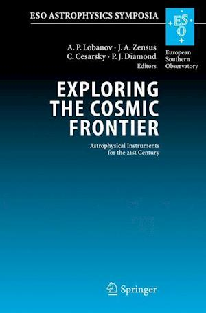Exploring the Cosmic Frontier