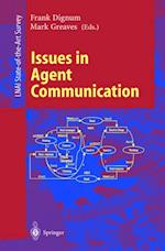 Issues in Agent Communication (Lecture Notes in Computer Science)