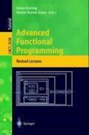 Advanced Functional Programming : 4th International School, AFP 2002, Oxford, UK, August 19-24, 2002, Revised Lectures