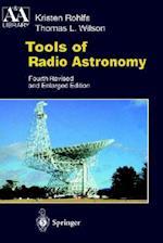 Tools of Radio Astronomy af Kristen Rohlfs, Kristen Rolfs, T. L. Wilson