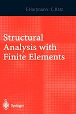Structural Analysis with Finite Elements af Casimir Katz, Friedel Hartmann, F. Hartmann