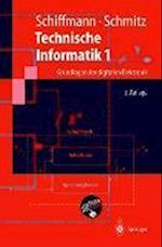 Technische Informatik 1 af Wolfram Schiffmann, Robert Schmitz